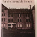 FOR THE INCURABLE INSANE DVD